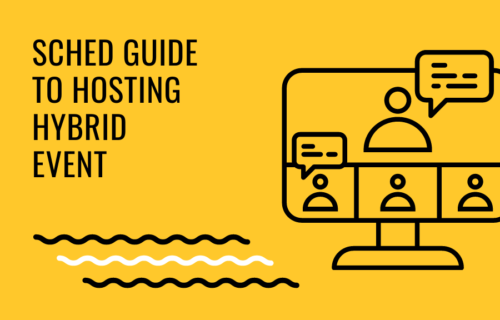 Sched Guide to Hosting Hybrid Events