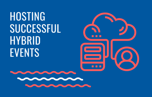 Hosting Successful Hybrid Events